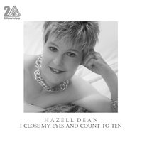 I Close My Eyes and Count to Ten — Hazell Dean