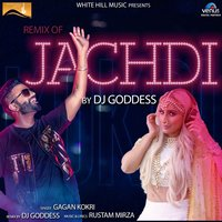 Remix of Jachdi — Gagan Kokri