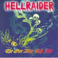Hellraider - The One Way Trip Mix — сборник