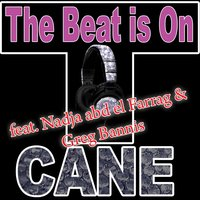 The Beat Is On — Nadja Abd El Farrag & T.Cane