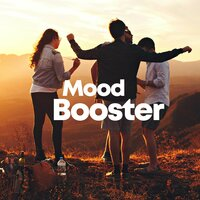 Mood Booster — Various artists