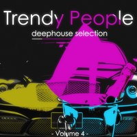 Trendy People, Vol. 4 — сборник
