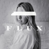 Flux — Ellie Goulding