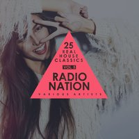 Radio Nation, Vol. 5 (25 Real House Classics) — сборник
