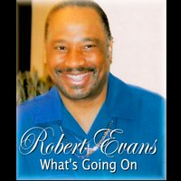 What's Going On — Robert Evans