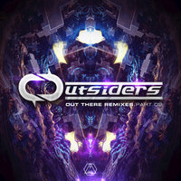 Out There Remixes, Pt. 2 — Outsiders