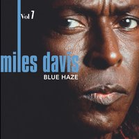 Miles Davis - Out of the Blue Vol. 7 — Miles Davis