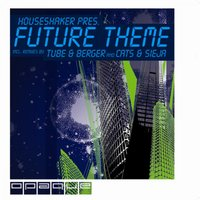 Future Theme — Houseshaker