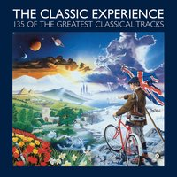 The Classic Experience - 135 of the greatest classical tracks — сборник
