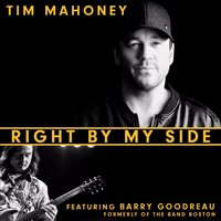 Right by My Side — Barry Goudreau, Tim Mahoney