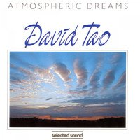 Atmospheric Dreams — David Tao