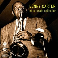 The Ultimate Collection — Benny Carter