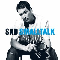 Smalltalk — Sad