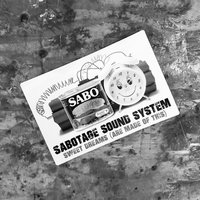 Sweet Dreams (Are Made Of This) — Sabotage Soundsystem