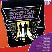 The Magic of the Musicals — Andrew Lloyd Webber, Sir Thomas Allen, Judy Kuhn, Anthony Newley, Graham Bickley, Robert Lindsay