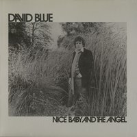 Nice Baby and The Angel — David Blue