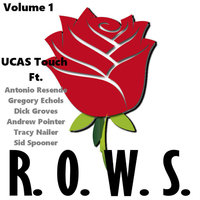 R.O.W.S., Vol. 1 — UCAS Touch