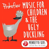Prokofiev: Music for Children & The Ugly Duckling — Сергей Сергеевич Прокофьев, Leopold Stokowski, Stadium Symphony Orchestra of New York & Leopold Stokowski