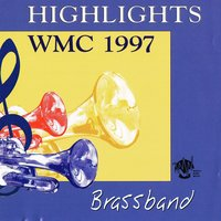 Highlights WMC 1997 Brassband — сборник