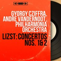 Lizst: Concertos Nos. 1 & 2 — György Cziffra, Andre Vandernoot, György Cziffra, André Vandernoot, Philharmonia Orchestra, Ференц Лист