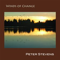 Winds of Change — Peter Stevens