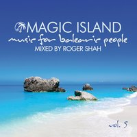 Magic Island Vol. 5 CD1 — Roger Shah
