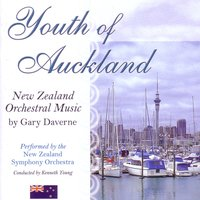 Youth of Auckland — Kenneth Young, New Zealand Symphony Orchestra, Gary Daverne