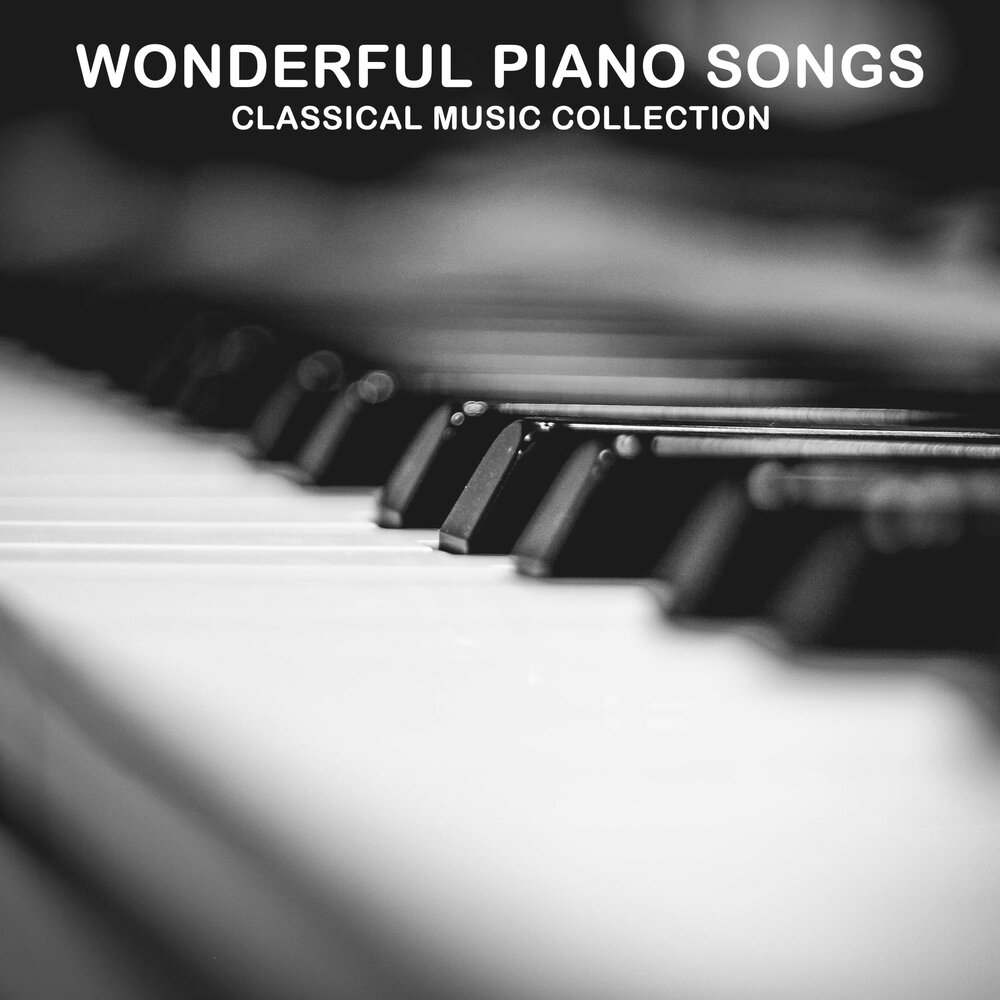 14 Wonderful Piano Songs: Classical Music Collection — Piano