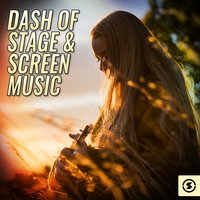 Dash of Stage & Screen Music — сборник
