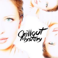 Chillout Mystery — сборник