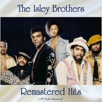 Remastered Hits — The Isley Brothers