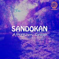 Afternoon Grasp — Sandokan