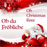 Oh du Fröhliche - Oh Christmas Tree — сборник