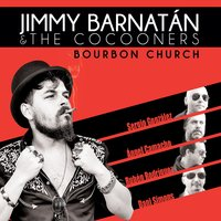 Bourbon Church — Jimmy Barnatan, the cocooners, Jimmy Barnatan & the cocooners