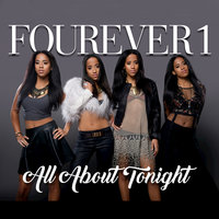 All About Tonight — Fourever1
