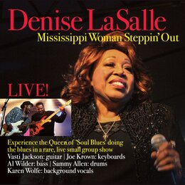 Mississippi Woman Steppin' Out Live — Denise Lasalle