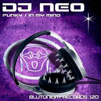 Funky / In My Mind — DJ Neo