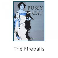 Pussy Cat — The Fireballs