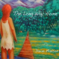 The Long Way Home — Dawn Madsen