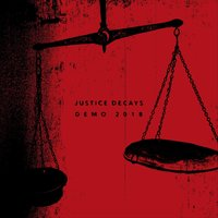 Demo 2018 — Justice Decays
