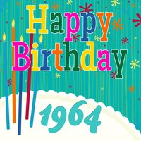 Happy Birthday 1964 — The Birthday Singers