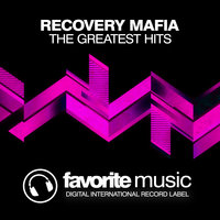 The Greatest Hits — Recovery Mafia