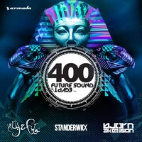 Future Sound Of Egypt 400 — Aly & Fila, Standerwick, Bjorn Akesson