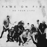 XO TOUR Llif3 — Fame On Fire