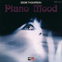 Piano Mood — Eddie Thompson, Tony Archer & Terry Jenkins