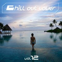 Chill out Lover, Vol. 12 — сборник