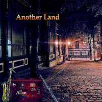 Another Land — Allan