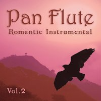 Romantic Instrumental, Vol. 2 — Pan Flute