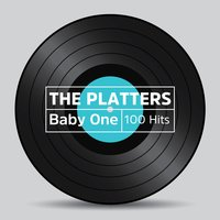 Baby One 100 Hits — The Platters