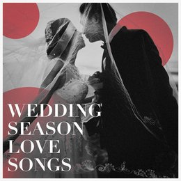 Wedding Season Love Songs — The Love Unlimited Orchestra, Love Affair, The Love Allstars, Love Affair, The Love Unlimited Orchestra, The Love Allstars